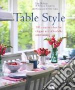 Table Style libro in lingua di Belton Liz, Tanqueray Rebecca, Treloar Debi (PHT)