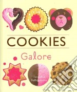 Cookies Galore libro in lingua di Jacqueline Bellefontaine