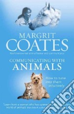 Communicating with Animals libro in lingua di Coates Margrit