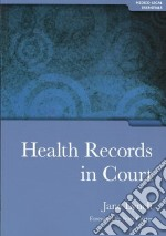 Health Records in Court libro in lingua di Jane Lynch