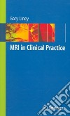 MRI in Clinical Practice