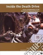 Inside the Death Drive libro in lingua di Jonathan Harris