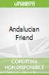 Andalucian Friend