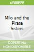 Milo and the Pirate Sisters