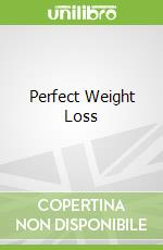 Perfect Weight Loss libro in lingua di Kate Santon