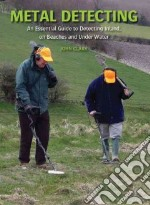 Metal Detecting libro in lingua di Clark John
