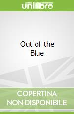 Out of the Blue libro in lingua di Val Rutt