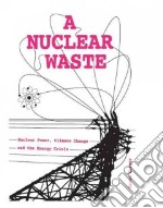 A Nuclear Waste libro in lingua di Harper Gavin