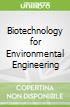 Biotechnology for Environmental Engineering