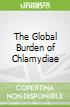 The Global Burden of Chlamydiae