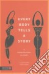 Every Body Tells a Story