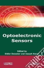 Optoelectronic Sensors libro in lingua di Decoster Didier (EDT), Harari Joseph (EDT)