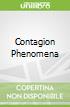 Contagion Phenomena