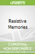 Resistive Memories