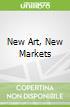 New Art, New Markets