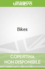 Bikes libro in lingua di Ian Graham