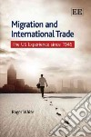 Migration and International Trade
