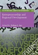 Entrepreneurship and Regional Development libro in lingua di Acs Zoltan J. (EDT)