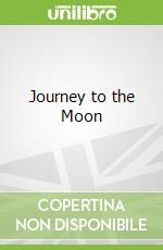 Journey to the Moon libro in lingua di Andy Mansfield