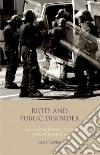 Riots and Public Disorder