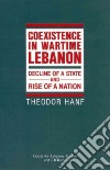 Coexistence in Wartime Lebanon