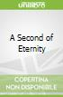 A Second of Eternity