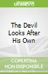 The Devil Looks After His Own