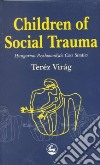 Children of Social Trauma