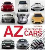 A-Z of 21st Century Cars libro in lingua di Lewin Tony
