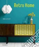 Retro Home libro in lingua di Sorrell Katherine