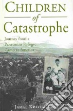Children of Catastrophe libro in lingua di Kanj Jamal Krayem