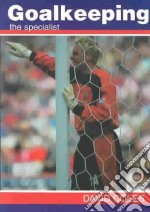 Goalkeeping libro in lingua di David Coles