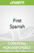 First Spanish