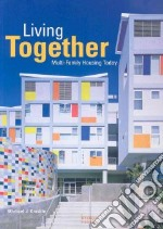 Living Together libro in lingua di Crosbie Michael J.