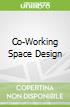 Co-Working Space Design
