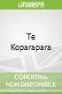 Te Koparapara