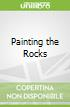 Painting the Rocks