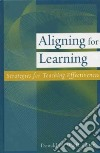 Aligning For Learning