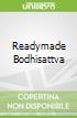 Readymade Bodhisattva
