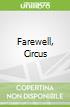 Farewell, Circus