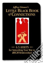 Jeffrey Gitomer's Little Black Book of Connections libro in lingua di Gitomer Jeffrey