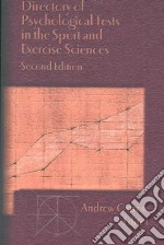 Directory of Psychological Tests in the Sport and Exercise Sciences libro in lingua di Ostrow Andrew C. (EDT)