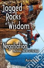 Jagged Rocks of Wisdom-Negotiation libro in lingua di Lund Morten