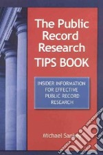 The Public Record Research Tips Book libro in lingua di Sankey Michael