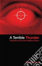 A Terrible Thunder libro in lingua di Hernon Peter
