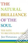 The Natural Brilliance of the Soul