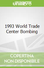 1993 World Trade Center Bombing libro in lingua di Peter Caram