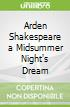 Arden Shakespeare a Midsummer Night's Dream