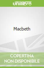 Macbeth libro in lingua di Shakespeare William