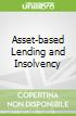 Asset-based Lending and Insolvency